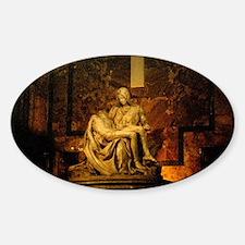 La Pieta Statue St Peter's Basilica Sticker (Oval)