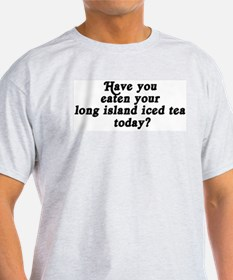 long island iced tea today T-Shirt