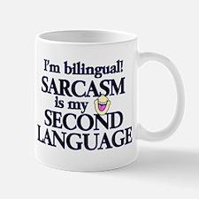 SARCASM - MY SECOND LANGUAGE Mug