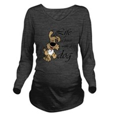 Life is Better With  Long Sleeve Maternity T-Shirt