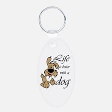 Life is Better With a Dog Keychains