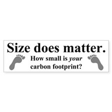 """Size does matter..."" Bumper Bumper Sticker"