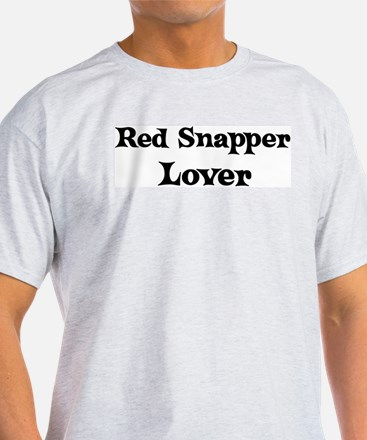 Red Snapper lover T-Shirt