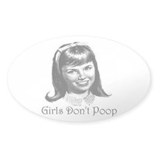 Girls Don't Poop Decal