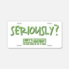 SERIOUSLY Aluminum License Plate