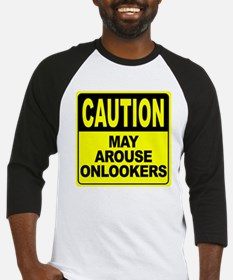 May Arouse Onlookers Baseball Jersey