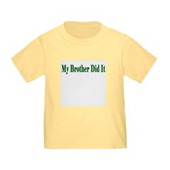 My Brother Did It (green) Infant / T