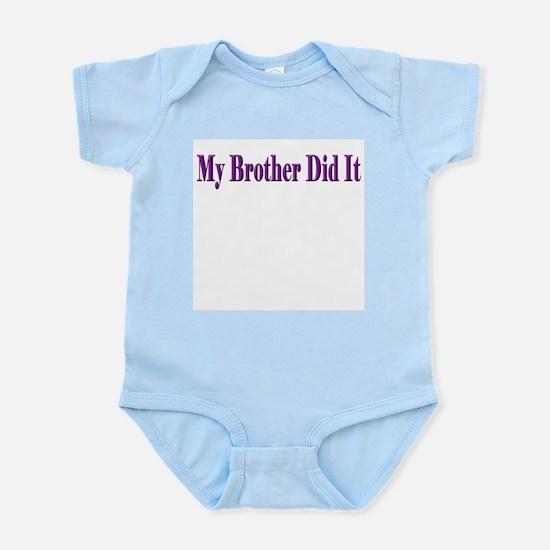 My Brother Did It (purple) Infant Bodysuit/Onesie