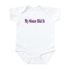 My Sister Did It (purple) Infant Bodysuit / Onesie