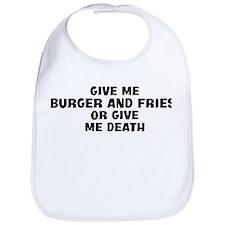 Give me Burger And Fries Bib