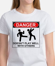 Danger Doesn't Play Well With Others T-Shirt