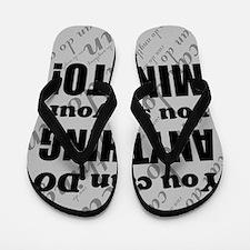 CAN DO Inspirational Saying Flip Flops