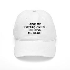 Give me Potato Chips Baseball Cap