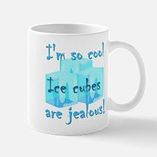 I'm so cool Mugs