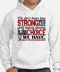 Brain Cancer How Strong We Are Hoodie