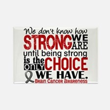 Brain Cancer How Strong We Are Rectangle Magnet
