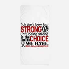 Brain Cancer How Strong We Are Beach Towel