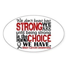 Brain Cancer How Strong We Ar Decal