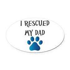 I Rescued My Mom (Dog Rescue) Oval Car Magnet