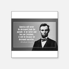 Lincoln Quote Aneruca Sticker