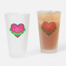 Best Girlfriend Ever Drinking Glass