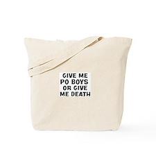 Give me Po Boys Tote Bag