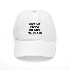 Give me Pizza Baseball Cap
