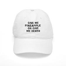 Give me Pineapple Baseball Cap