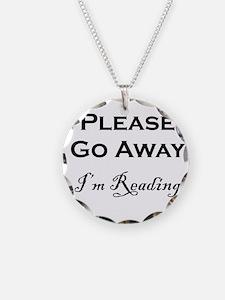 Please Go Away Im Reading Necklace