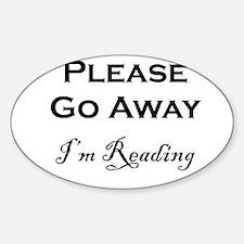 Please Go Away Im Reading Decal