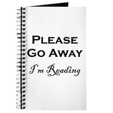 Please Go Away Im Reading Journal