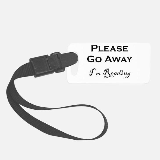 Please Go Away Im Reading Luggage Tag