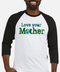 Unique Love your mother Baseball Jersey