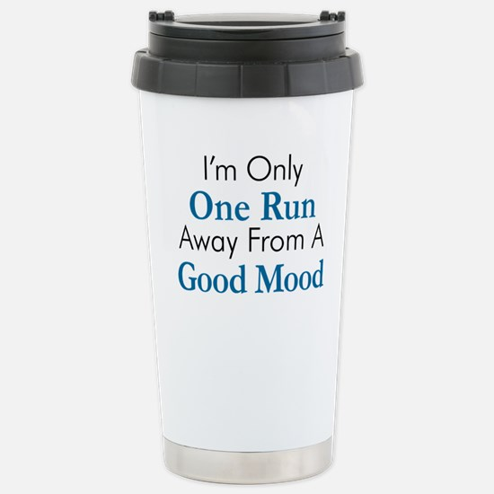 One Run Away Good Mood Travel Mug