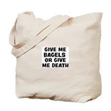 Give me Bagels Tote Bag