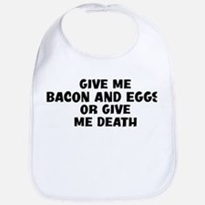 Give me Bacon And Eggs Bib