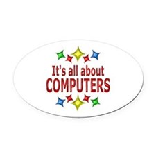 Shiny About Computers Oval Car Magnet
