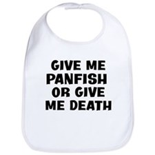 Give me Panfish Bib