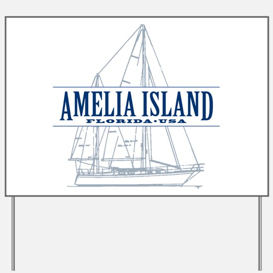 Amelia Island - Yard Sign