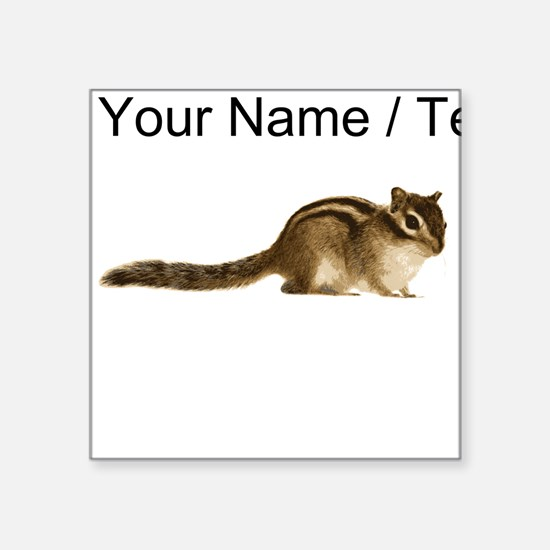 Custom Chipmunk Sticker