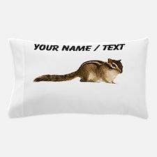 Custom Chipmunk Pillow Case