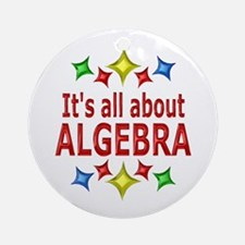 Shiny About Algebra Ornament (Round)