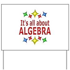 Shiny About Algebra Yard Sign