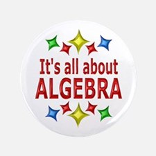 "Shiny About Algebra 3.5"" Button (100 pack)"