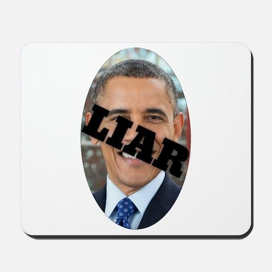 Obama is a Liar Mousepad
