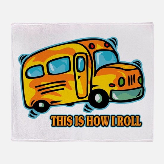 How I Roll School Bus Throw Blanket