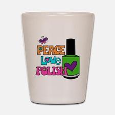 Peace Love Polish Shot Glass