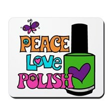 Peace Love Polish Mousepad