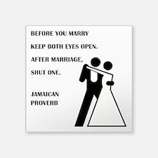 JAMAICAN PROVERB Sticker