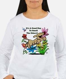 Nosework Good Day To Smell Long Sleeve T-Shirt